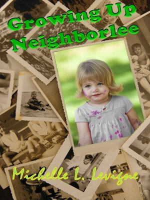 cover image of Growing Up Neighborlee